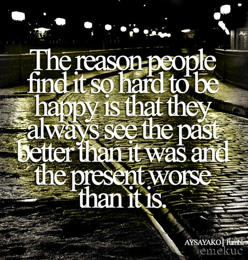 Happiness Quote : The reason people find it so hard to Be Happy…