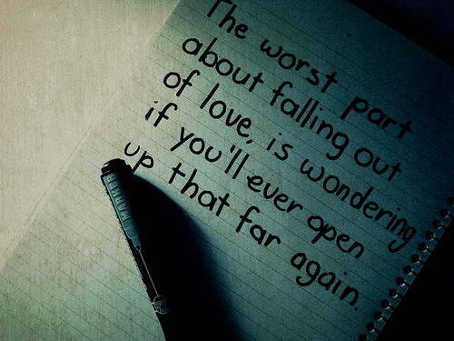 The worst apart the falling out of Love - Love Quote