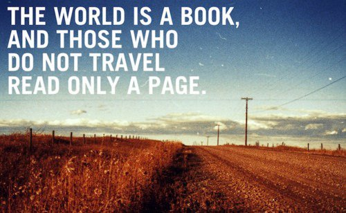 The world is a book - Life hack Quote