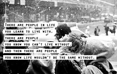 There are people in life - Relationship Quote