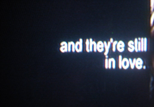 They're Still in Love - Love Quote