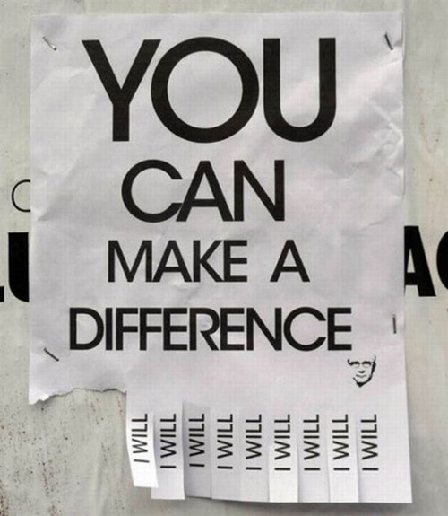 You can make a Difference : Life Hack Quote