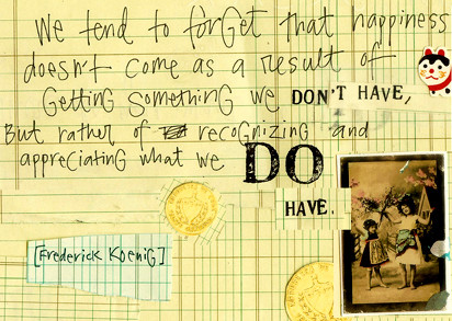 We tend to forget that happiness - Happiness Quote