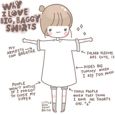 Why I Love Big, Baggy Shirts - Love Quote