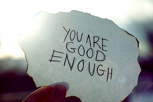 You are good enough - Quote
