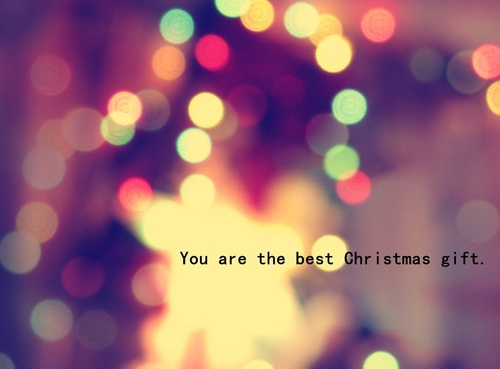 You Are The Best Christmas Gift - Christmas Quote
