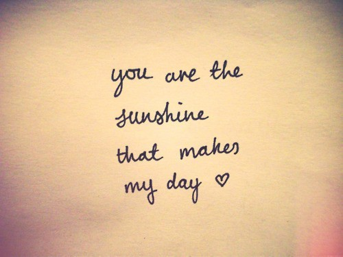 You are the Sunshine | Compliment Quote