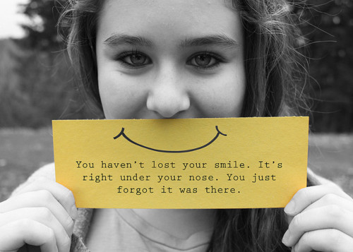you haven't lost your smile - Life Hack Quote