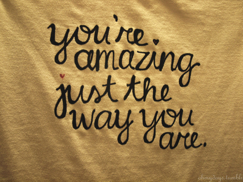 You re amazing