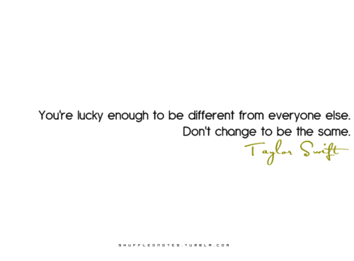if you're lucky enough to be different from everyone - Life Hack Quote