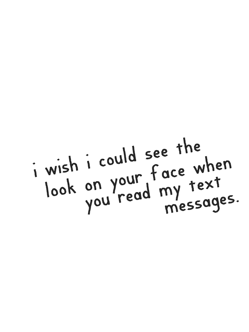 Read My Text Messages - Love Quote