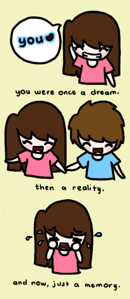 You Were Once A Dream, | Love Quote