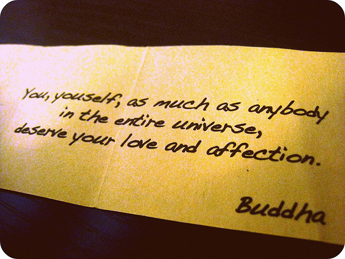 Buddhist Quote : You yourself, as much as anybody in the entire universe,