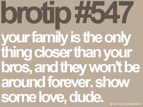 Tips & Rules Quote - Your family is the only thing