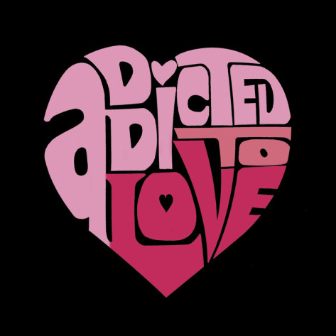 addicted to love Heart Graphic