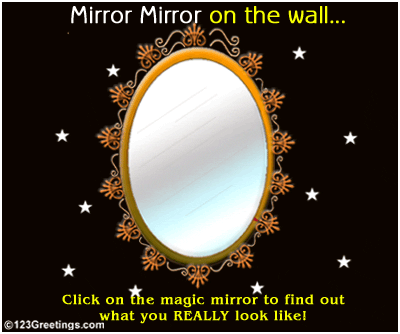 Mirror Mirror on the Wall… Happy April Fool Day