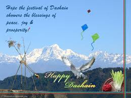 Hope the Festival of Dashain Shower the Blessings of Peace joy and Prosperity