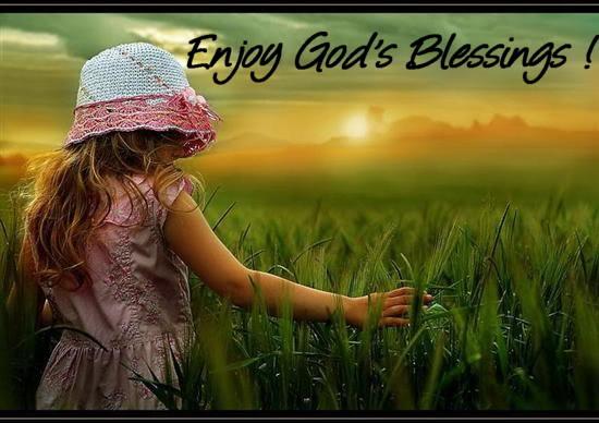 Enjoy God's Blessings !