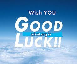 Wish you Good Luck ! !