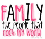 Family the People that Rock my World