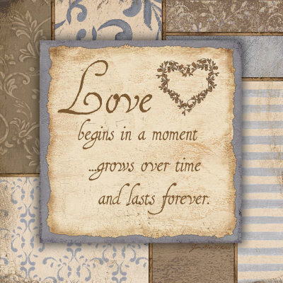 Love Begins in a Moment Grows over Time and Lasts Forever
