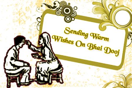 Sending Warm Wishes on Bhai Dooj