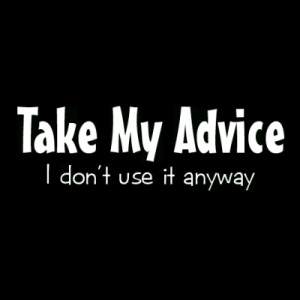 Take my Advice I dont uset it Anyway