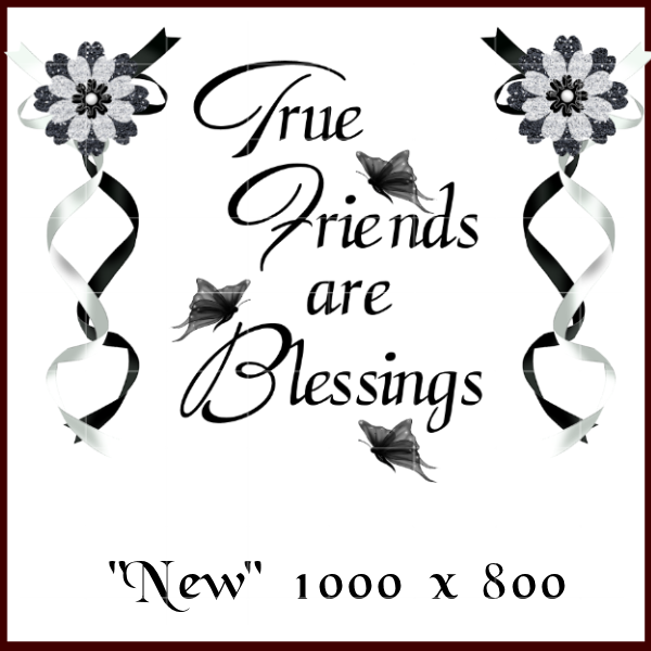 True Friends are Blessings
