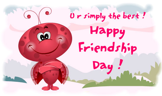 you are Simpy the Best ! Happy Friendship Day !