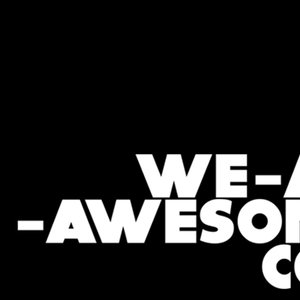We are Okay Awesome !