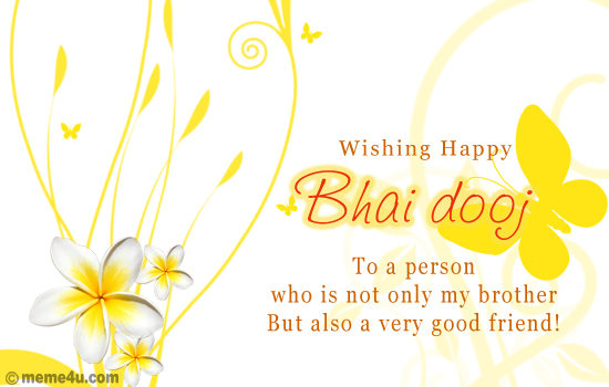 Wishing you Bhai Dooj