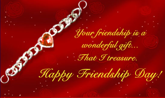 Your Friendship is a Wonderful Gift That Treasure Happy Friendship Day