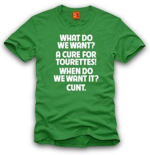 A cure for Tourettes…. Funny Tshirt Picture