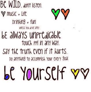 Be Wild Dont Listen