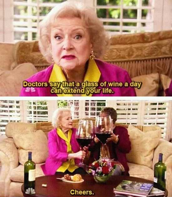 Doctors say that a glass of wine a day can extend your life Funny Women Image