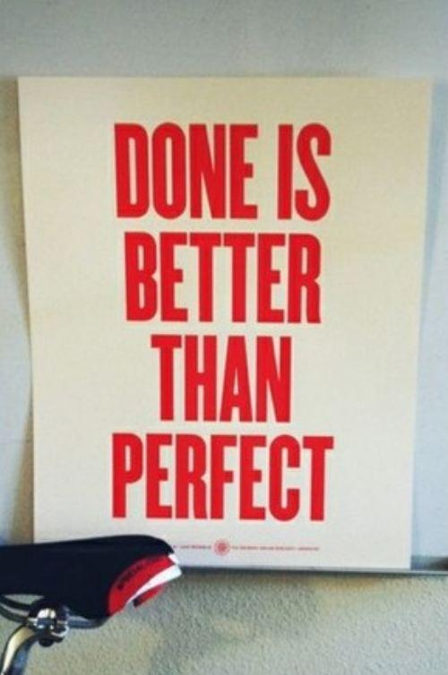 Done is better than perfect Funny Quote Image