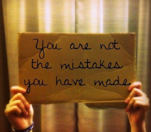 You are not the Mistakes Funny Quote Picture