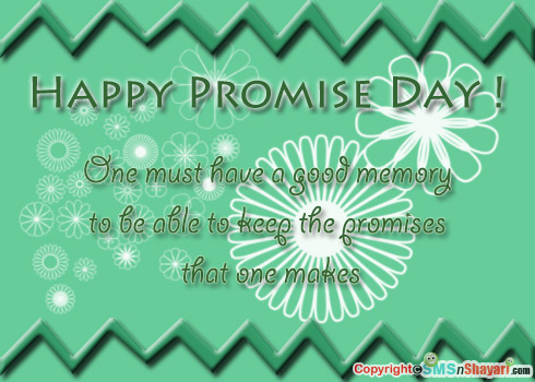 Happy Promise Day One Must have a good Memory to be able to keep