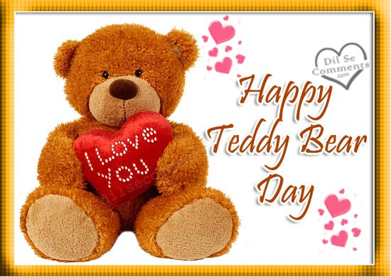 Happy Teddy bear Day I Love You Graphic