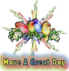 Have a Great Day Birds Graphic