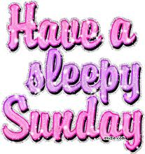 Havea a Sleepy Sunday