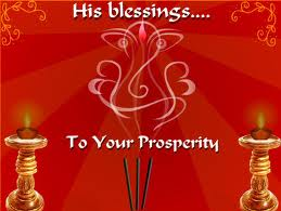 His Blesstings to your Proseperity Ganesh Chaturthi