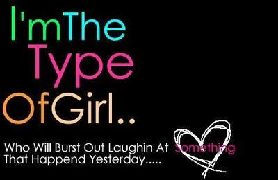 I am the Type of Girl…