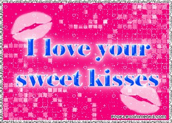 I Love your Sweet Kisses