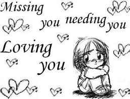 Missing You Needing you Loving You Funny Quote Picture