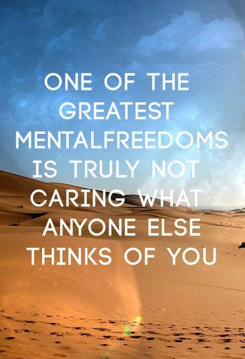 One of the Greatest Mental Freedoms Inspirational Quotes for Orkut
