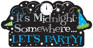 Its Midnight Somewhere Let's Party !