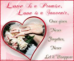 Love is a promise, love is a souvenir