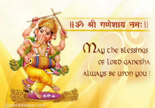 May The Blessings of Lord Ganesha Always be Upon you !