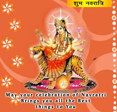 May Your Celebration of Navratri Brings you all the Best things to you